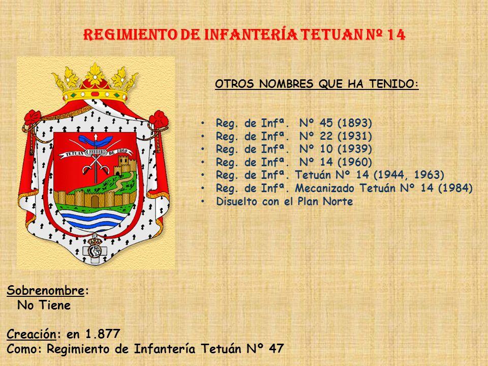 Regimiento de Infantería DE LA REINA nº 2 Regimiento de Infantería MALLORCA nº 13 PRINCIPALES HECHOS DE ARMAS Guerras de África (1689, 1696-1697, 1720