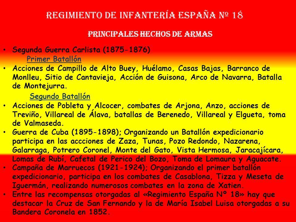 Regimiento de Infantería ESPAÑA nº 18 Sobrenombre: « EL MÁRTIR » Creación: en 1.665 Como: Tercio de Portugal OTROS NOMBRES QUE HA TENIDO: Tercio Provi