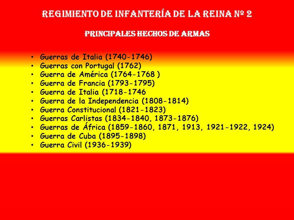 Regimiento de Infantería DE LA REINA nº 2 Sobrenombre: «LA GUARDIA CHAMBERGA» Creación: En 1665 Como Coronelía de la Guardia de la Reina OTROS NOMBRES