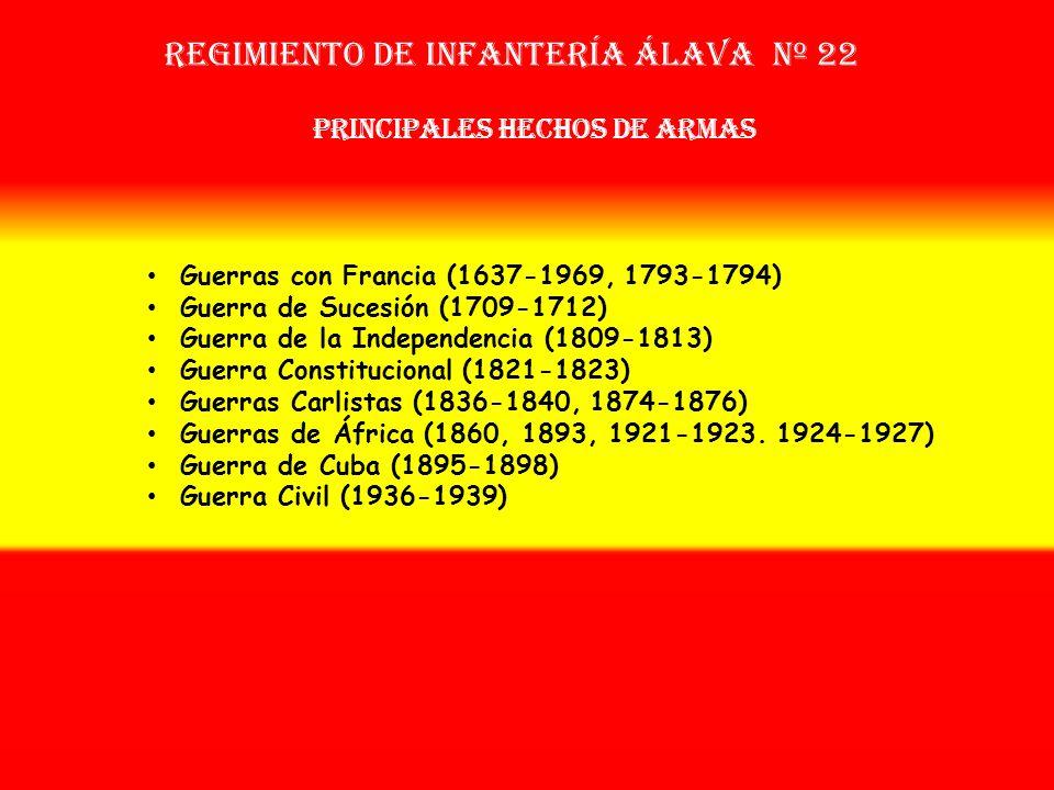 Sobrenombre: « EL VENCEDOR » Creación: en 1.637 Como: Tercio de Voluntarios de Álava OTROS NOMBRES QUE HA TENIDO: Reg. de Álava Nº 79 (1709) Batallón