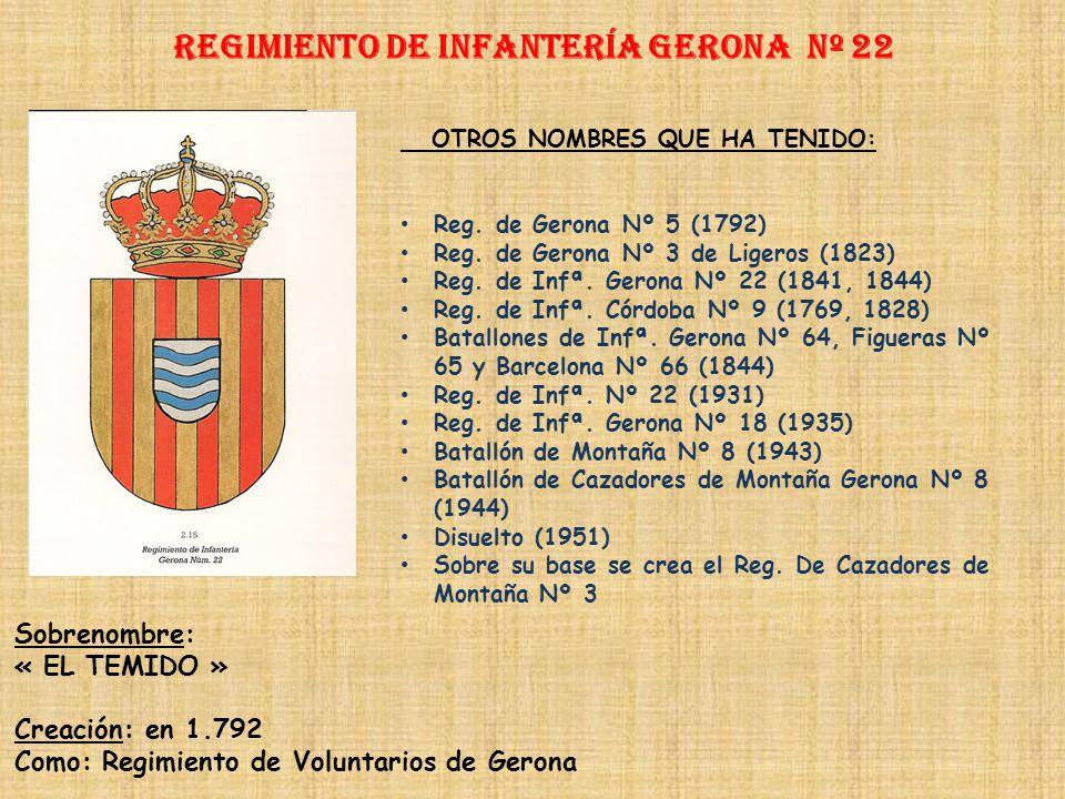 Regimiento de Infantería DE LA REINA nº 2 Regimiento de Infantería álavA nº 22 PRINCIPALES HECHOS DE ARMAS Guerras con Francia (1637-1969, 1793-1794)