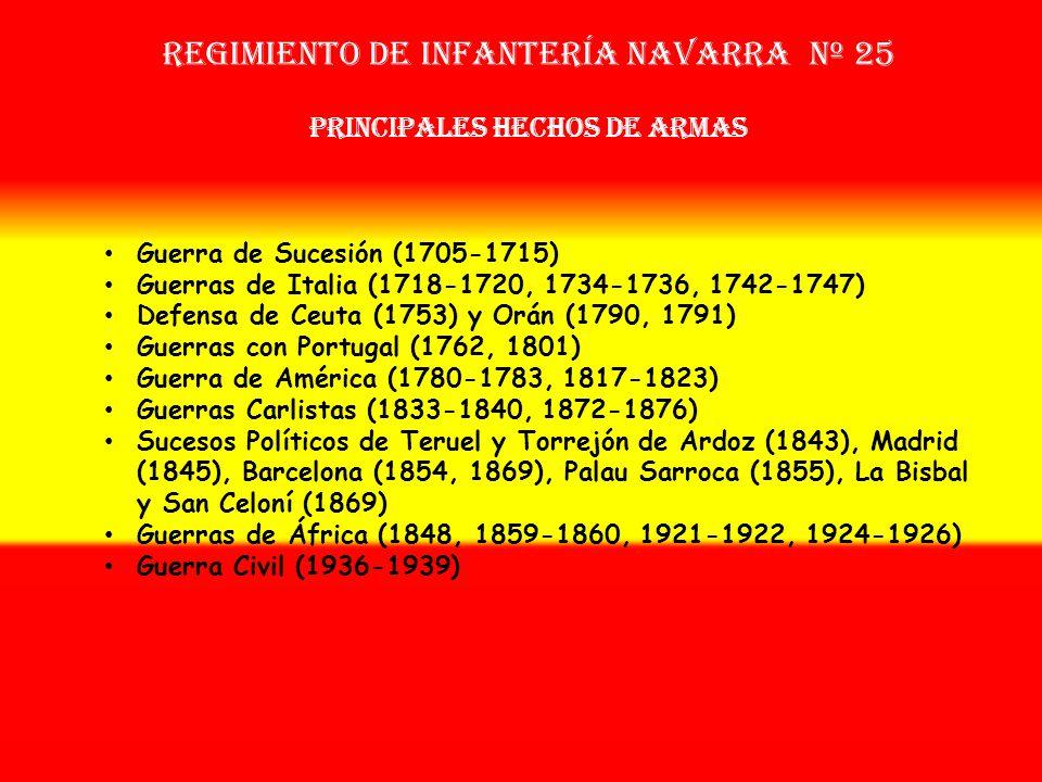 Sobrenombre: « EL TRIUNFANTE » Creación: en 1.705 Como: Regimiento de Mencos OTROS NOMBRES QUE HA TENIDO: Reg. de Navarra Nº 27 (1707) Reg. de Infª. N