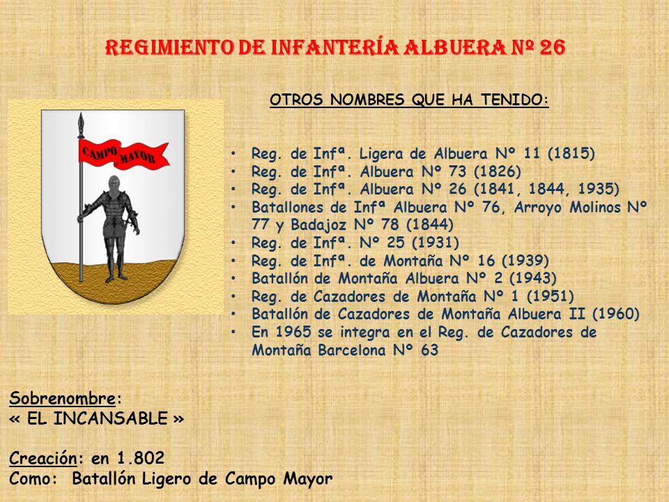 Regimiento de Infantería DE LA REINA nº 2 Regimiento de Infantería NAVARRA nº 25 PRINCIPALES HECHOS DE ARMAS Guerra de Sucesión (1705-1715) Guerras de