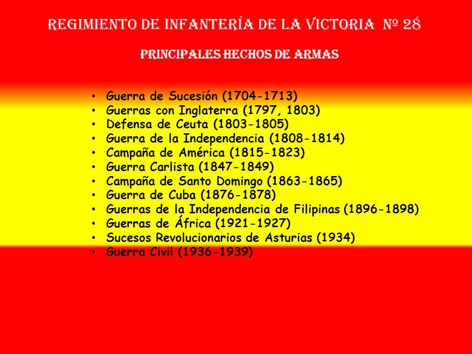 Sobrenombre: «El Vencedor» Creación: en 1.703 Como Tercio de Álava Regimiento de Infantería LA VICTORIA nº 28 OTROS NOMBRES QUE HA TENIDO: Regimiento