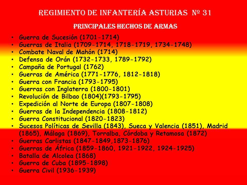 Sobrenombre: «El Cangrejo» Creación: en 1.703 Como Tercio de Asturias Regimiento de Infantería asturias nº 31 OTROS NOMBRES QUE HA TENIDO: Reg. de Ast