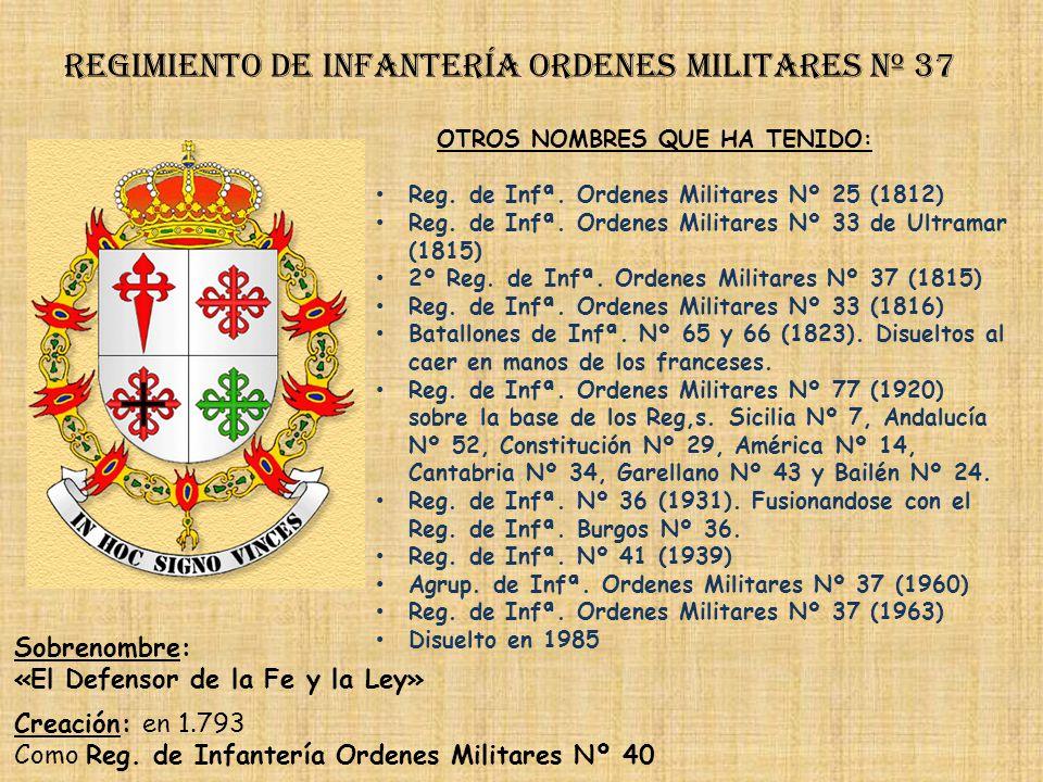 Regimiento de Infantería DE LA REINA nº 2 Regimiento de Infantería burgos nº 36 PRINCIPALES HECHOS DE ARMAS Guerras con Francia (1694, 1793-1795) Defe