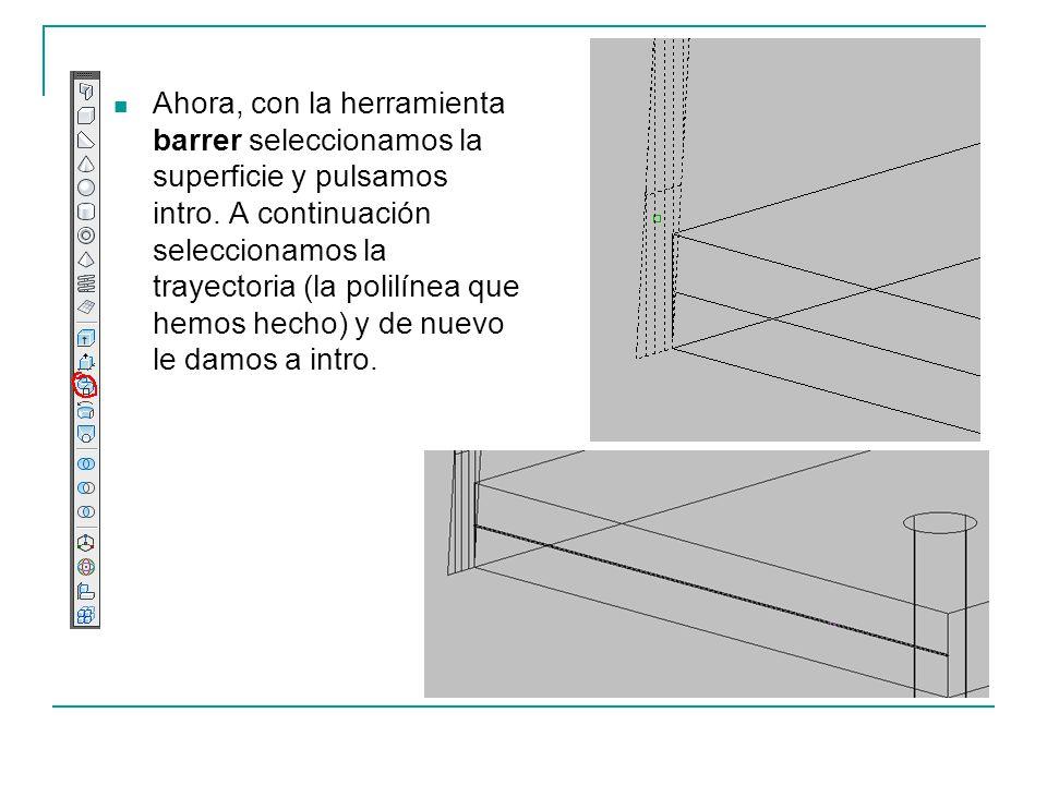 Ahora, con la herramienta barrer seleccionamos la superficie y pulsamos intro. A continuación seleccionamos la trayectoria (la polilínea que hemos hec