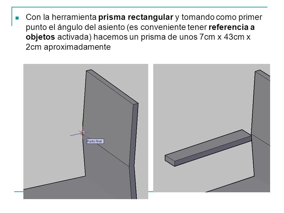 Con la herramienta prisma rectangular y tomando como primer punto el ángulo del asiento (es conveniente tener referencia a objetos activada) hacemos u