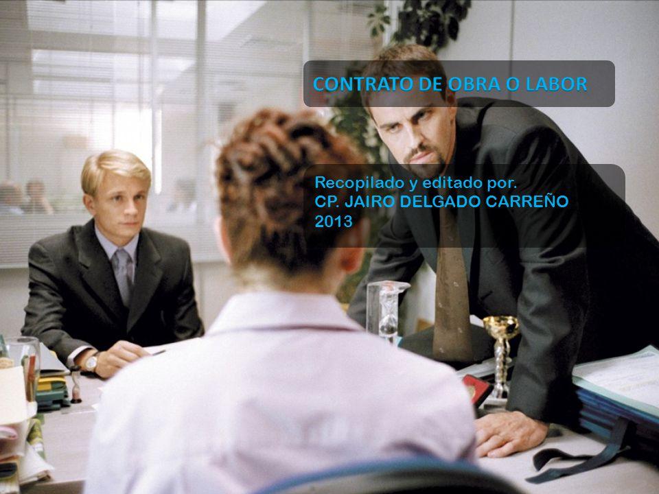 Recopilado y editado por. CP. JAIRO DELGADO CARREÑO 2013