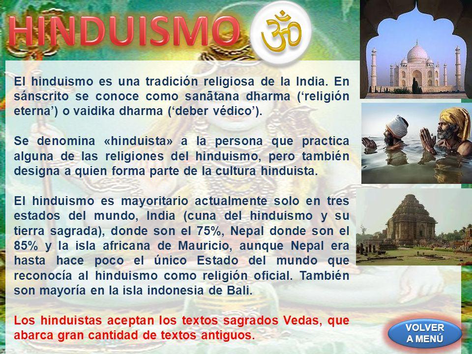 VOLVER A MENÚ VOLVER A MENÚ VOLVER A MENÚ VOLVER A MENÚ El sijismo o sikhismo es una religión india que se desarrolló durante el conflicto entre las doctrinas del hinduismo y del islam.