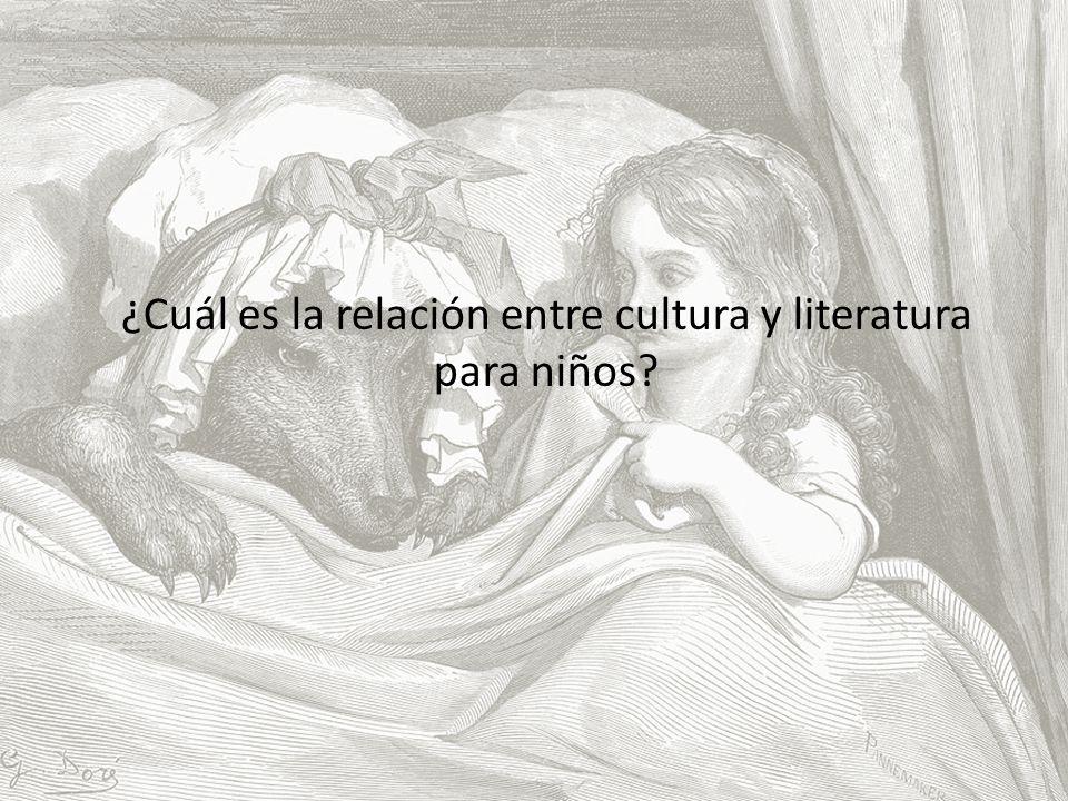 ¿Cuál es la relación entre cultura y literatura para niños?