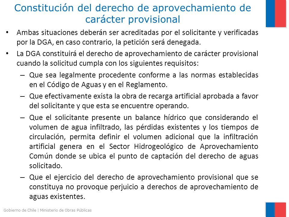 Ambas situaciones deberán ser acreditadas por el solicitante y verificadas por la DGA, en caso contrario, la petición será denegada. La DGA constituir