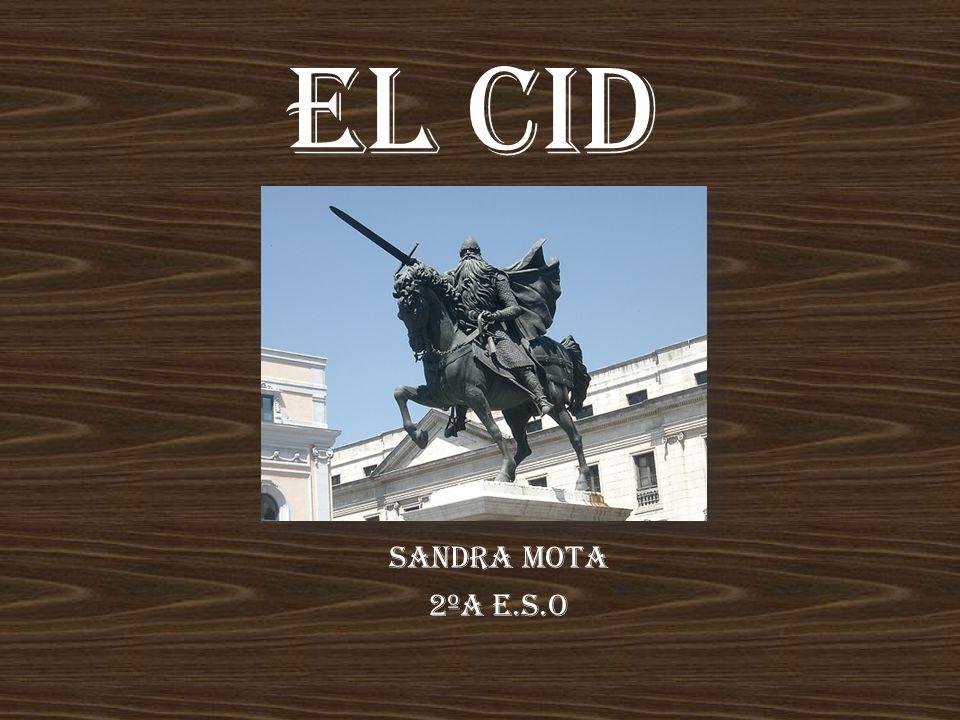 EL CID SANDRA MOTA 2ºA E.S.O