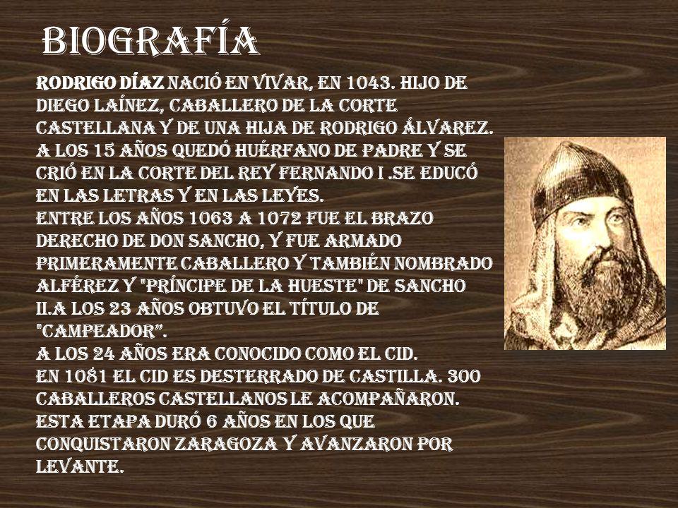BIOGRAFÍA Rodrigo Díaz nació en Vivar, en 1043.