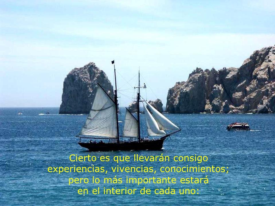Por más seguridad, protección y bienestar que puedan sentir junto a los suyos, los misioneros nacieron para surcar los mares de la vida, correr riesgos y experimentar nuevas aventuras.