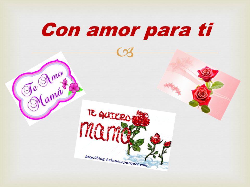 Con amor para ti