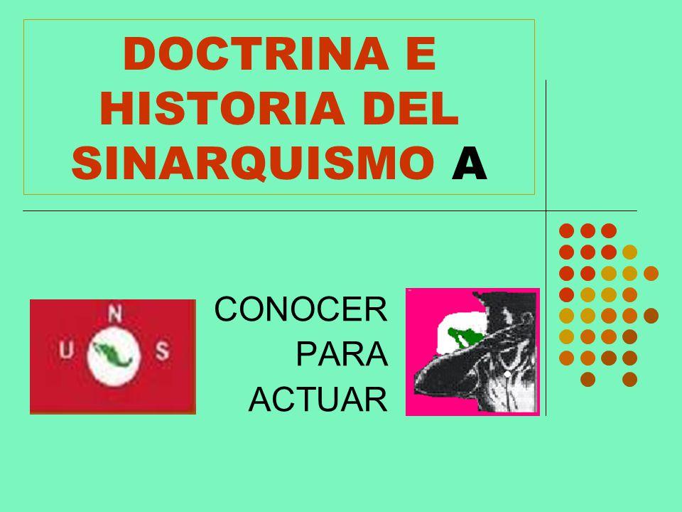 DOCTRINA E HISTORIA DEL SINARQUISMO A CONOCER PARA ACTUAR
