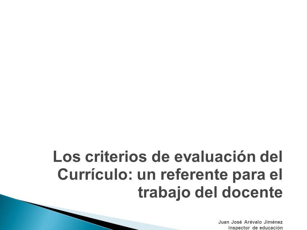 ¿ Que son los criterios de evaluación.