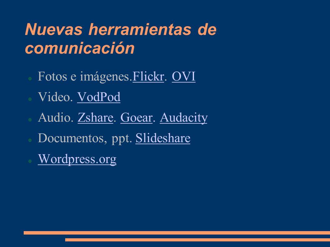 Nuevas herramientas de comunicación Fotos e imágenes.Flickr.