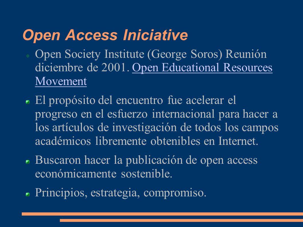 Open Access Iniciative Open Society Institute (George Soros) Reunión diciembre de 2001.