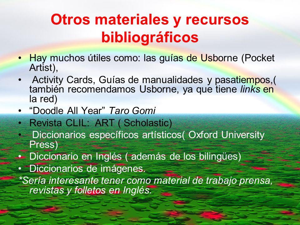 Materiales bibliográficos curriculares Curriculares ( se entienden aquellos con programación española actualizada): - Mac Graw Hill - Richmond- Santillana - Anaya