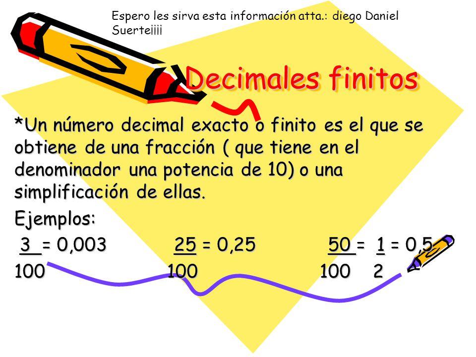 Decimal infinito Cuando el cociente se repite indefinidamente hablamos de un número decimal infinito y la parte en que se repite la identificamos como período.