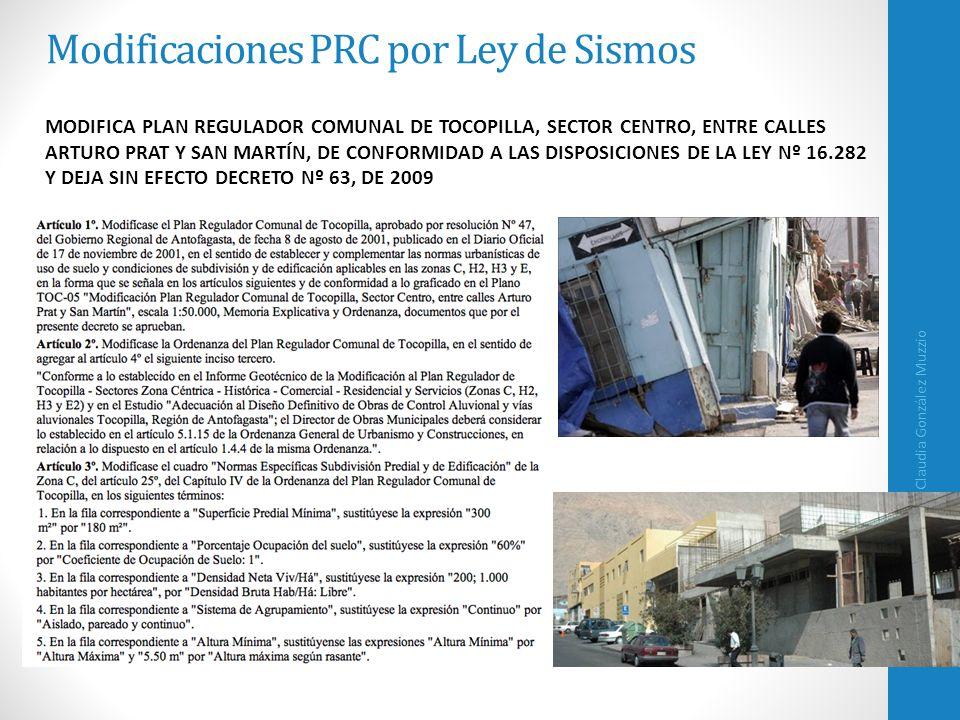 Modificaciones PRC por Ley de Sismos Claudia González Muzzio 23 MODIFICA PLAN REGULADOR COMUNAL DE TOCOPILLA, SECTOR CENTRO, ENTRE CALLES ARTURO PRAT