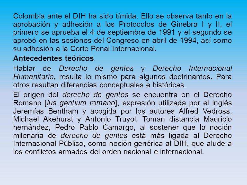 Colombia ante el DIH ha sido tímida.