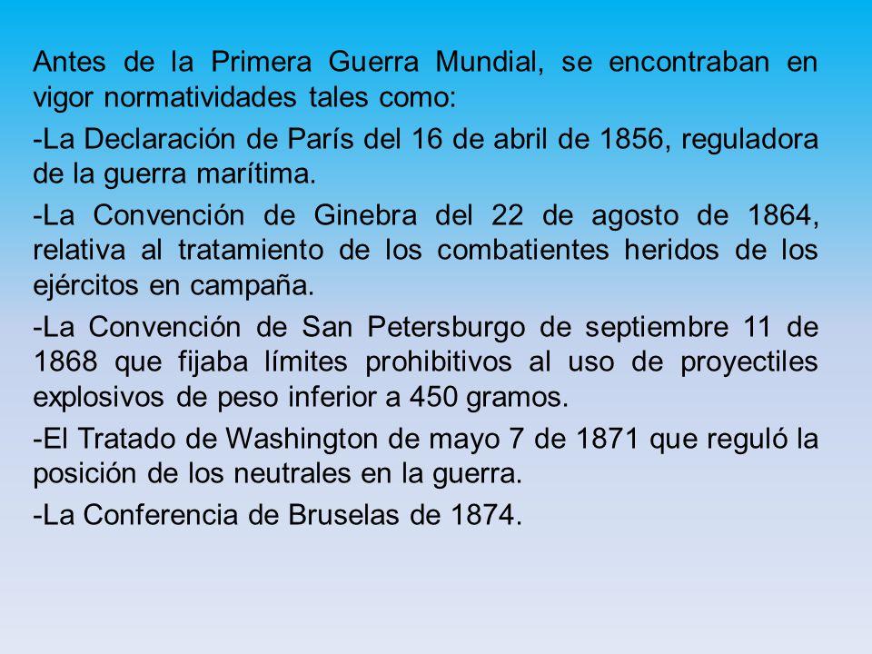 -Las conferencias de la Haya de 1899 y 1907.-El Tratado de Versalles y el Pacto Kellog-Briand.