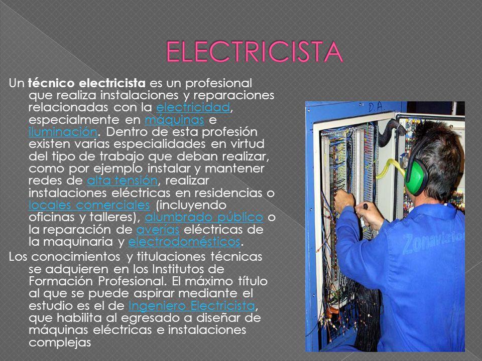 Un técnico electricista es un profesional que realiza instalaciones y reparaciones relacionadas con la electricidad, especialmente en máquinas e ilumi