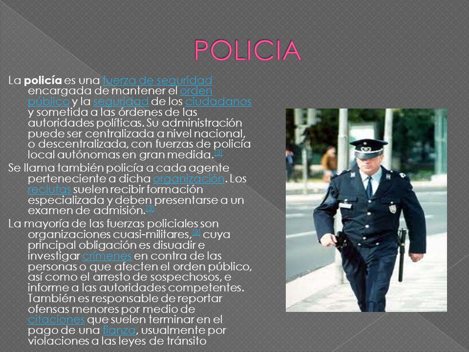 La policía es una fuerza de seguridad encargada de mantener el orden público y la seguridad de los ciudadanos y sometida a las órdenes de las autorida