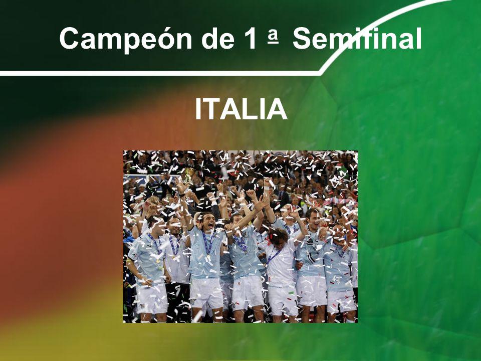 Campeón de 1 a Semifinal ITALIA
