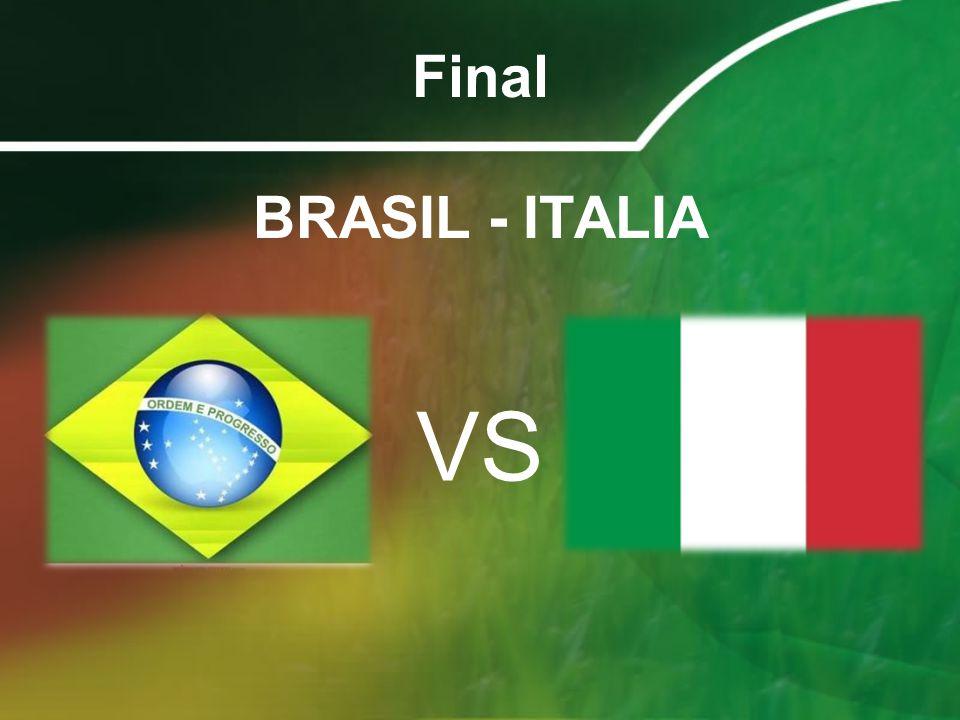 Final BRASIL - ITALIA VS
