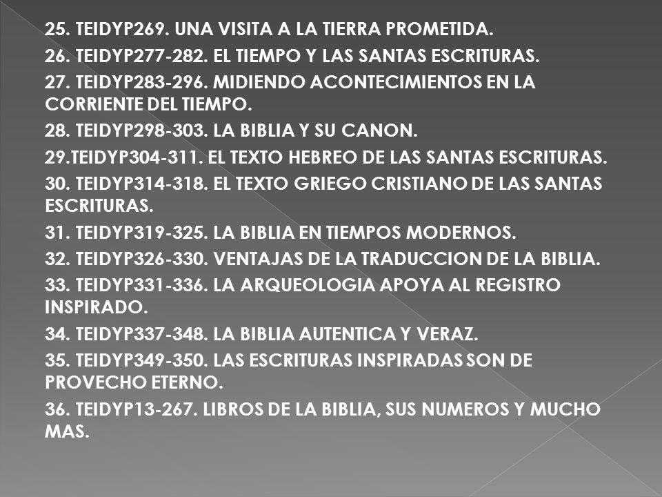 25. TEIDYP269. UNA VISITA A LA TIERRA PROMETIDA.