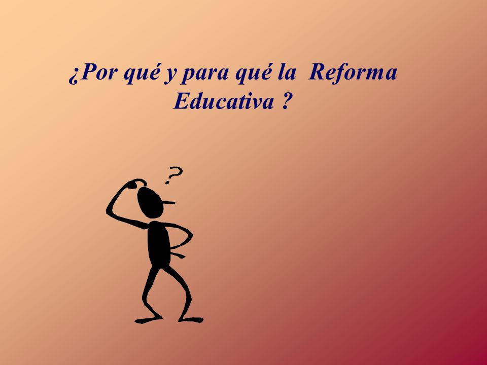 Presentar una visión general del contenido, las características principales, aplicación y el desarrollo de la Reforma Educativa.