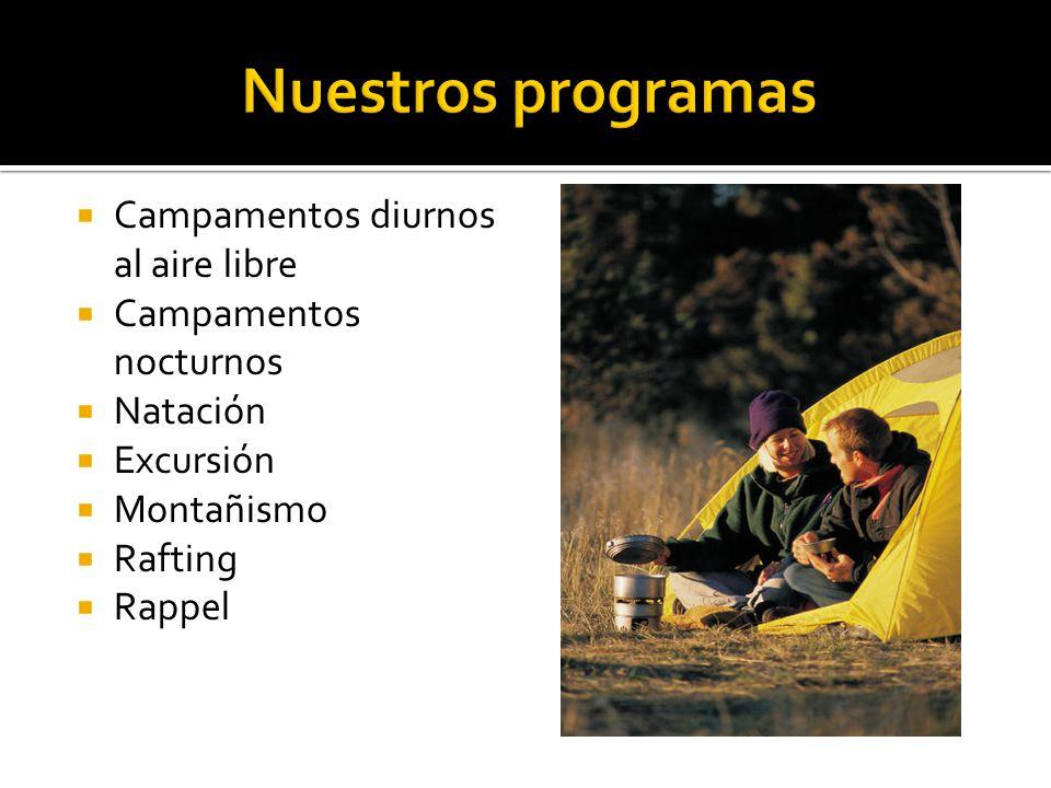 Campamentos diurnos al aire libre Campamentos nocturnos Natación Excursión Montañismo Rafting Rappel
