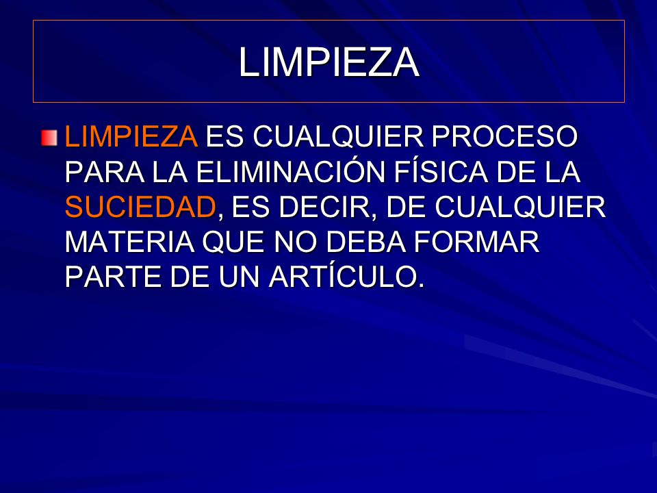 LIMPIEZA MÉTODOS DE LIMPIEZA DE EQUIPOS IN SITU ( CLEAN IN PLACE – CIP) : El equipo se limpia sin desarmarlo.