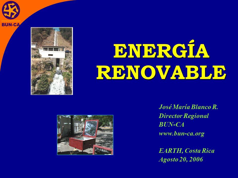 ENERGÍA RENOVABLE José María Blanco R.