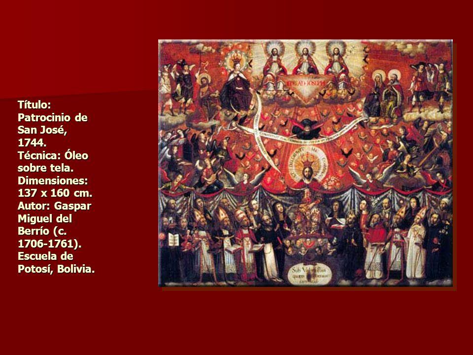 Título: Patrocinio de San José, 1744. Técnica: Óleo sobre tela. Dimensiones: 137 x 160 cm. Autor: Gaspar Miguel del Berrío (c. 1706-1761). Escuela de