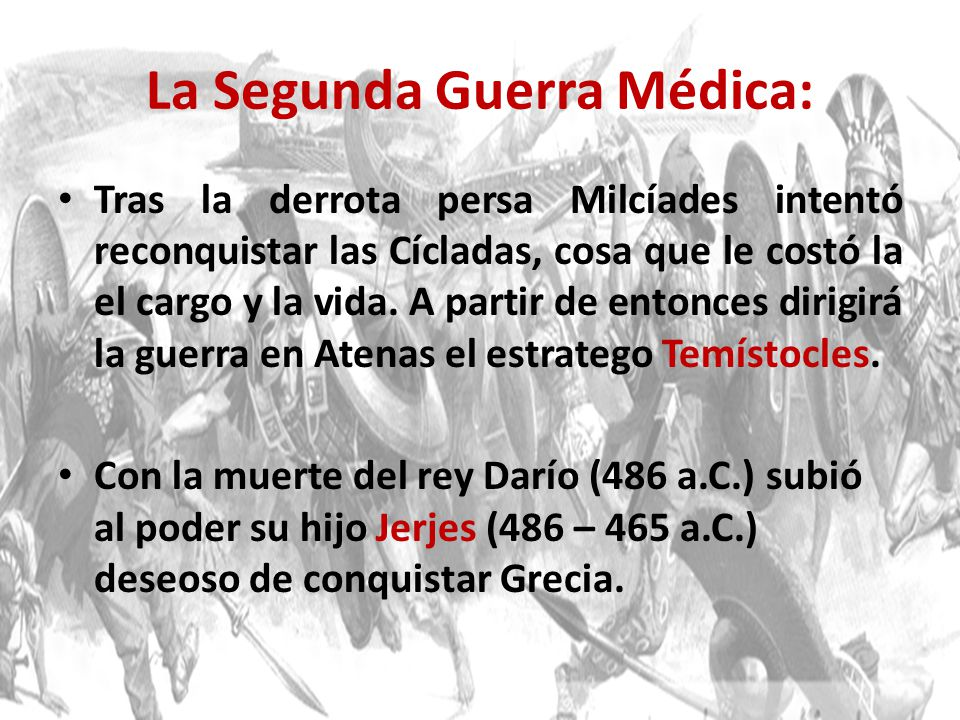 La Segunda Guerra Médica: Tras la derrota persa Milcíades intentó reconquistar las Cícladas, cosa que le costó la el cargo y la vida. A partir de ento