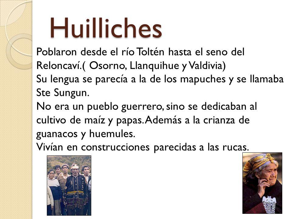 Huilliches Poblaron desde el río Toltén hasta el seno del Reloncaví.( Osorno, Llanquihue y Valdivia) Su lengua se parecía a la de los mapuches y se llamaba Ste Sungun.