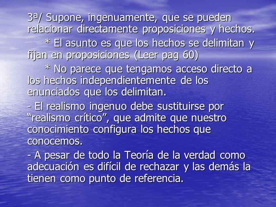 LA TEORÍA SEMANTICA DE LA VERDAD LA TEORÍA SEMANTICA DE LA VERDAD - Alfred Tarski (1902-1983) 1/ Verdad y falsedad son propiedades de las proposiciones.