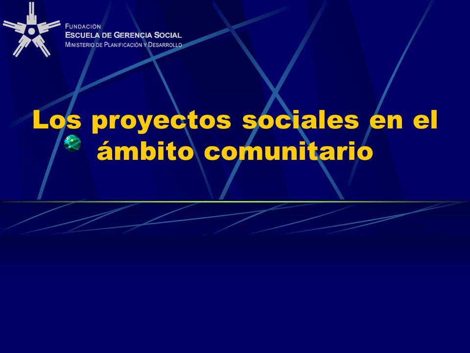 Los proyectos sociales en el ámbito comunitario