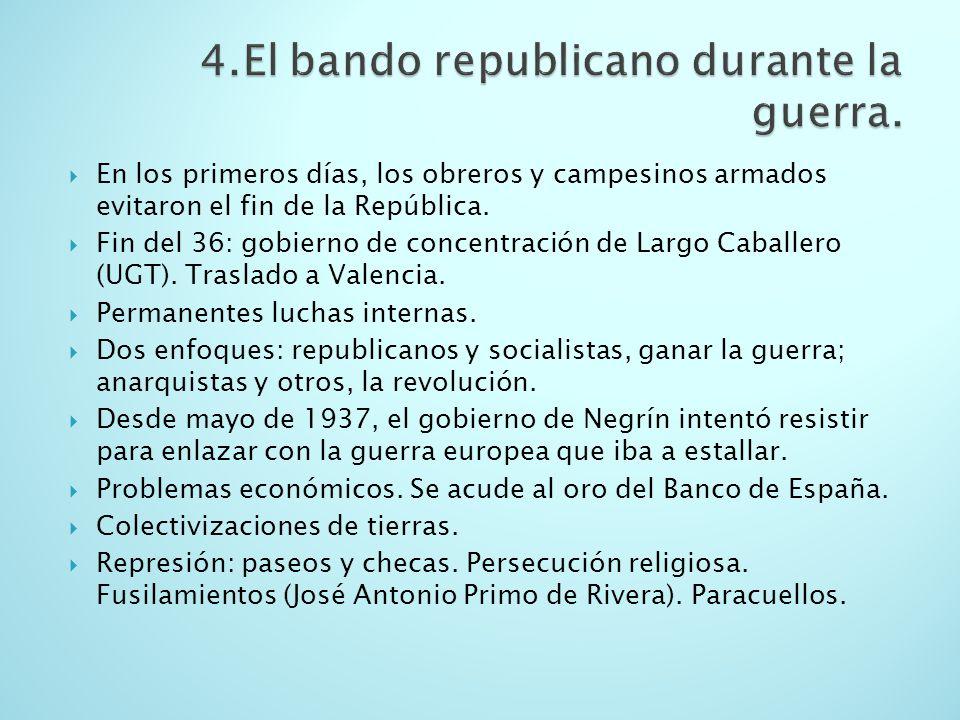 En los primeros días, los obreros y campesinos armados evitaron el fin de la República. Fin del 36: gobierno de concentración de Largo Caballero (UGT)
