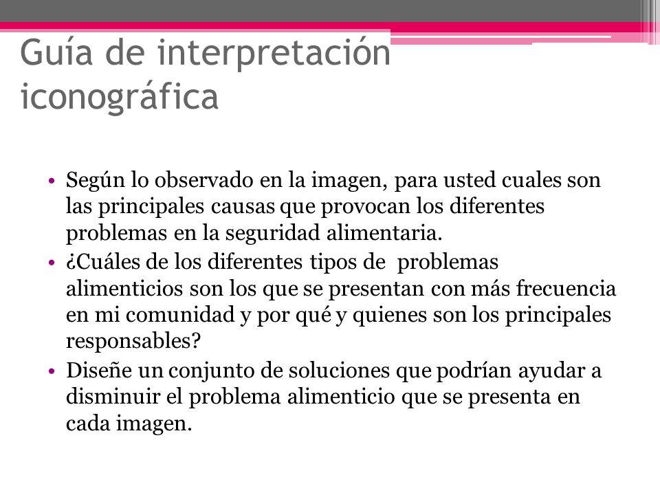 Guía de interpretación iconográfica Según lo observado en la imagen, para usted cuales son las principales causas que provocan los diferentes problema