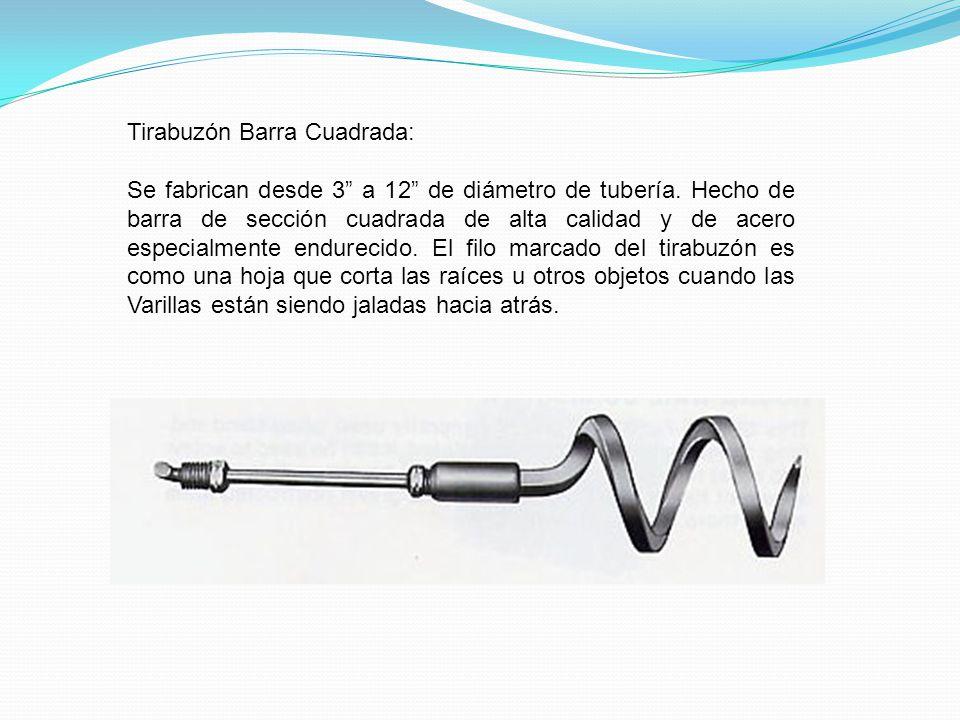 Tirabuzón Barra Cuadrada: Se fabrican desde 3 a 12 de diámetro de tubería. Hecho de barra de sección cuadrada de alta calidad y de acero especialmente