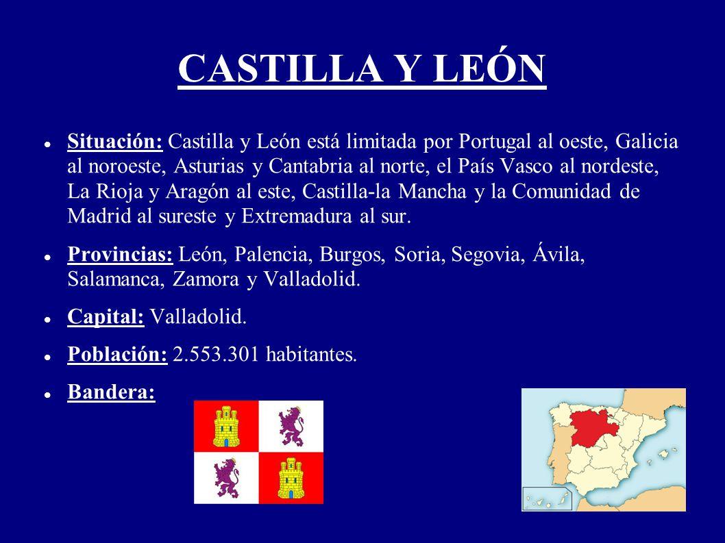 CASTILLA Y LEÓN Situación: Castilla y León está limitada por Portugal al oeste, Galicia al noroeste, Asturias y Cantabria al norte, el País Vasco al n