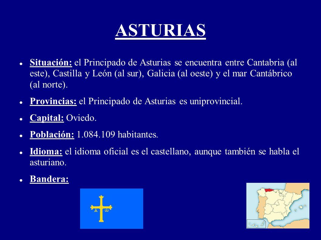 ASTURIAS Situación: el Principado de Asturias se encuentra entre Cantabria (al este), Castilla y León (al sur), Galicia (al oeste) y el mar Cantábrico