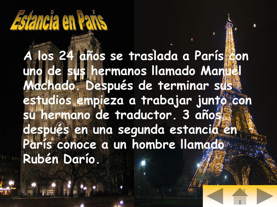 A los 24 años se traslada a París con uno de sus hermanos llamado Manuel Machado. Después de terminar sus estudios empieza a trabajar junto con su her