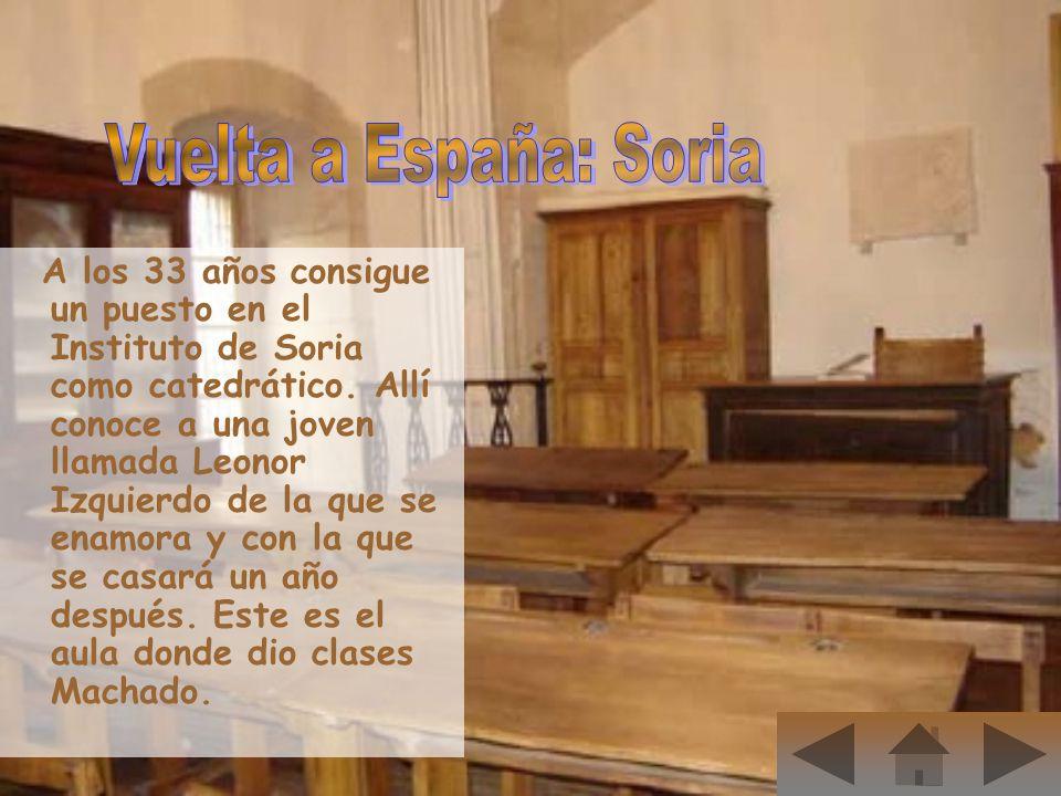 A los 33 años consigue un puesto en el Instituto de Soria como catedrático. Allí conoce a una joven llamada Leonor Izquierdo de la que se enamora y co